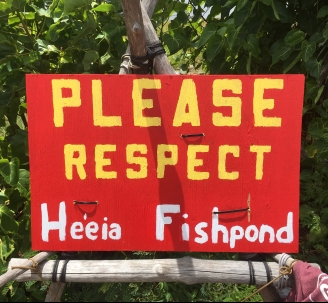 2017 Please Respect Heeia Fishpond Sign
